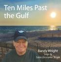 Ten Miles Past the Gulf